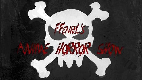 ffenril_anime_horror_show.jpg